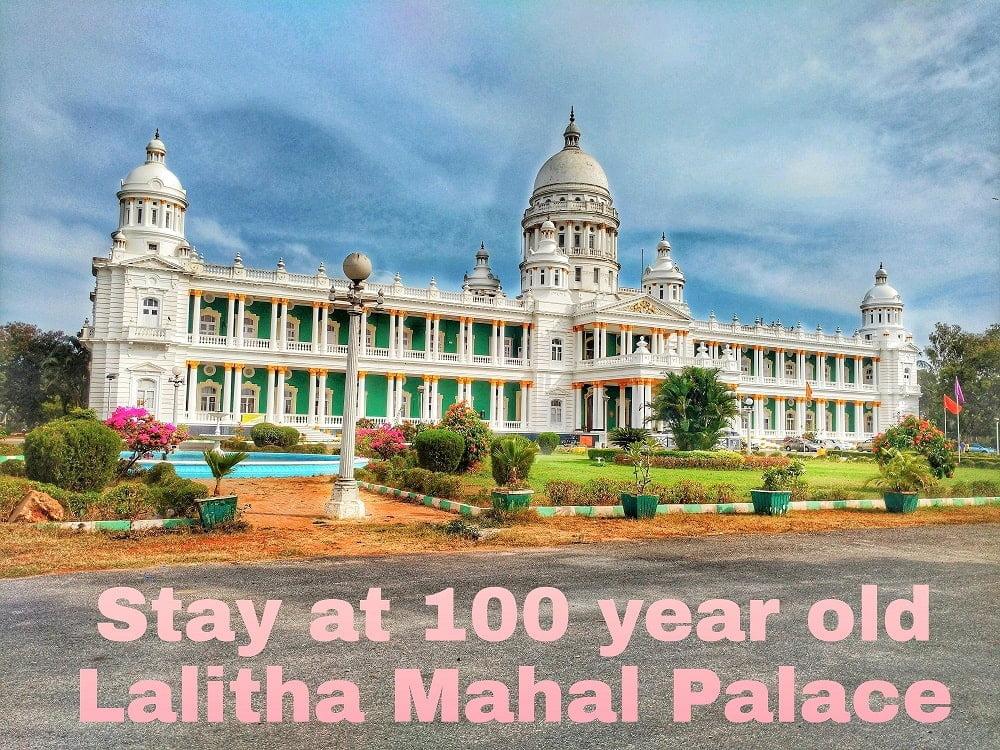stay at Lalitha Mahal Palace